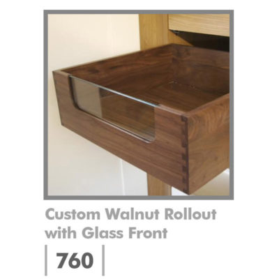 Custom Walnut Rollout with Glass Front 760